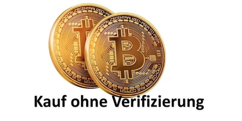 Bitcoins Kaufen SofortГјberweisung Ohne Verifizierung