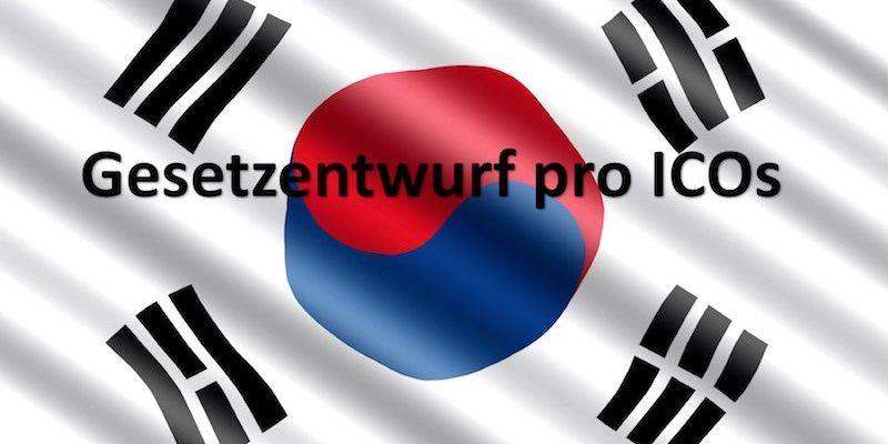 Gesetzentwurf pro ICOs in Südkorea